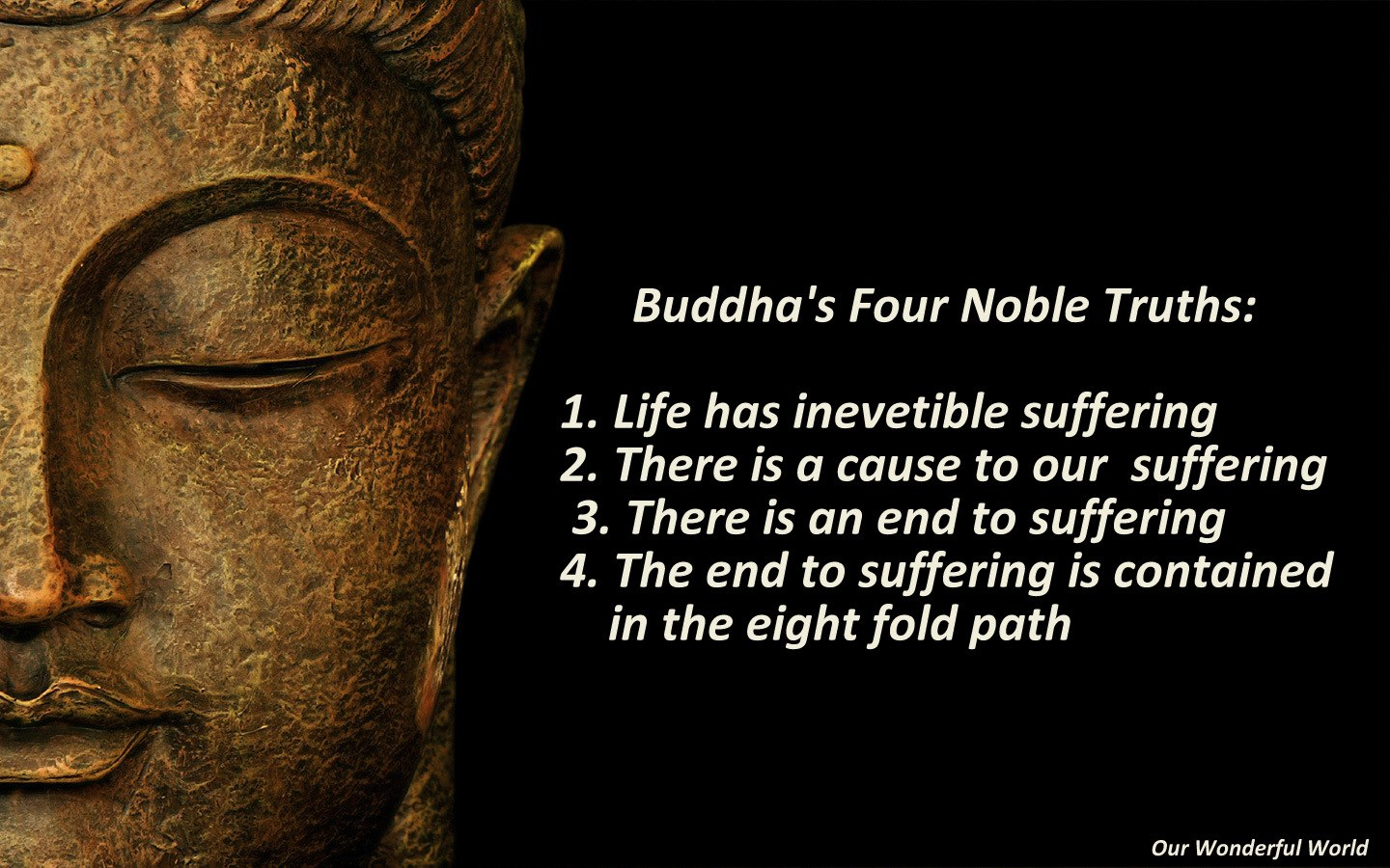 Buddhism, The Four Noble Truths, & Christianity – The Double Edge